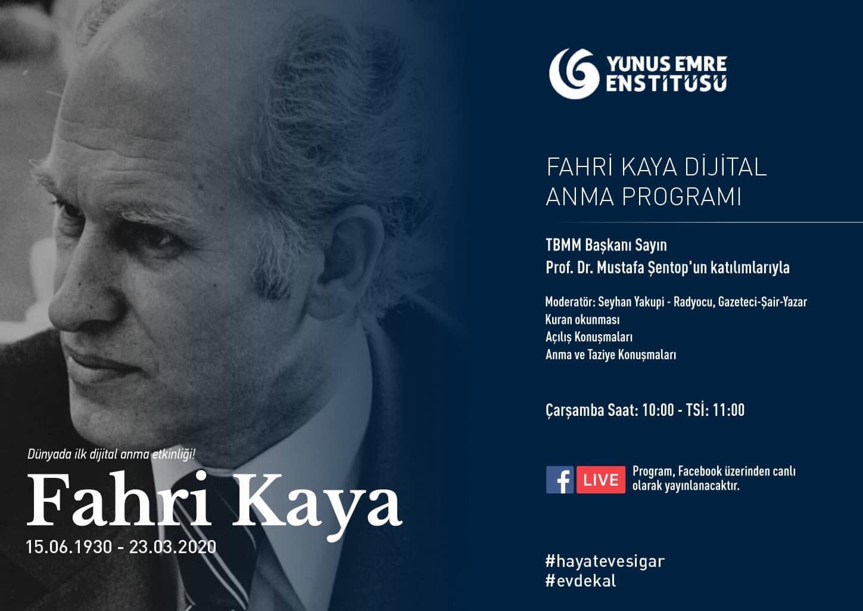 Üsküp Yunus Emre Enstitüsü, Fahri Kaya için dijital anma programı düzenleyecek
