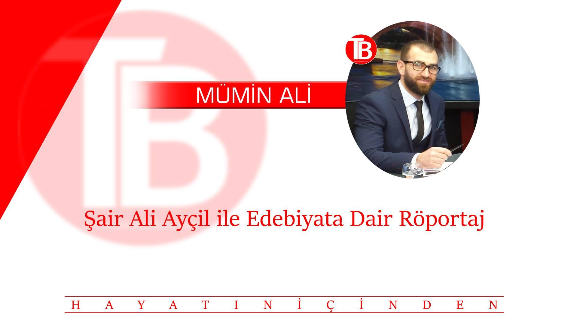 Şair Ali Ayçil ile Edebiyata Dair Röportaj