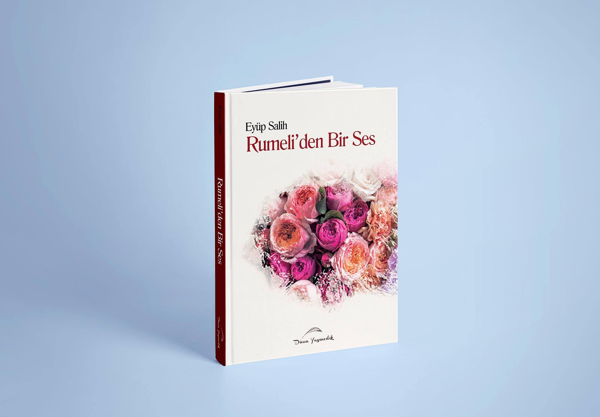 """Eyüp Salih'in """"Rumeli'den Bir Ses"""" kitabı yayınlandı"""