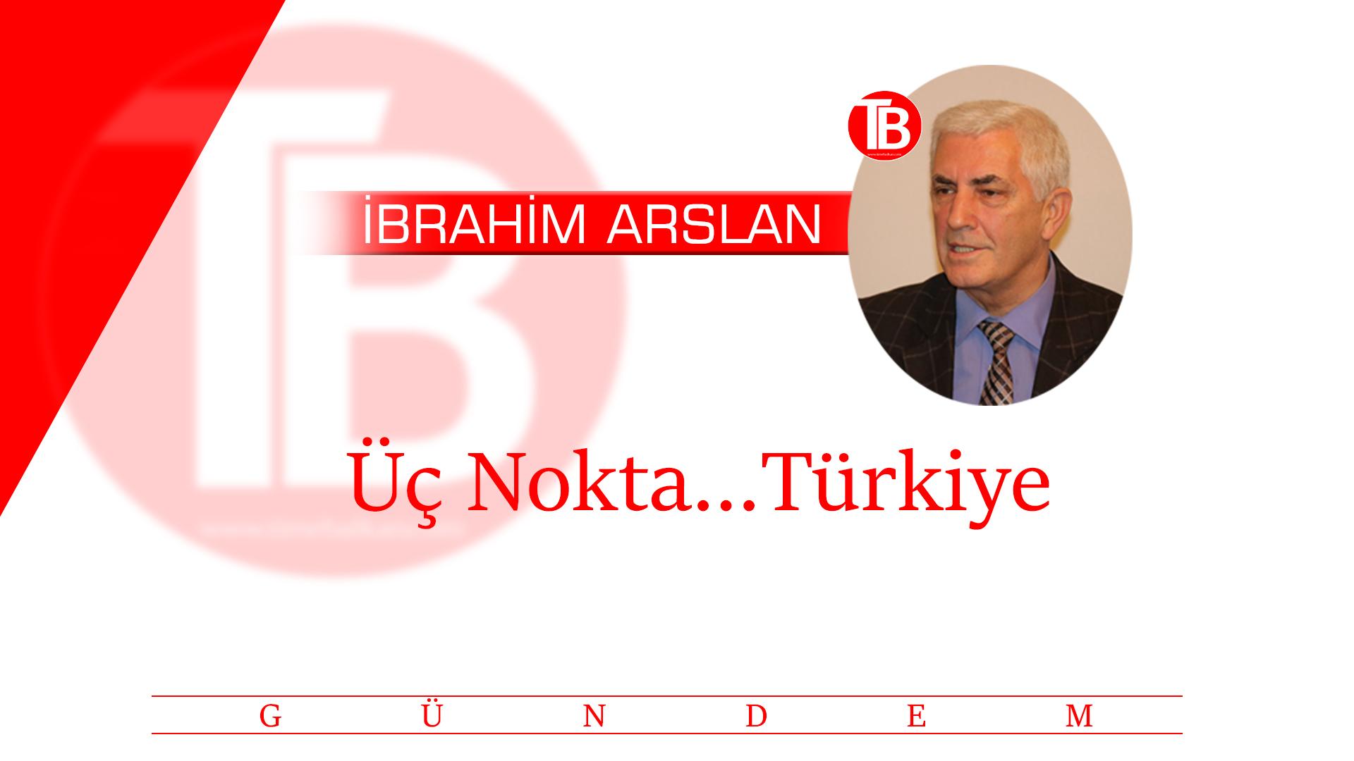 Üç Nokta… Türkiye ve Yangınlar